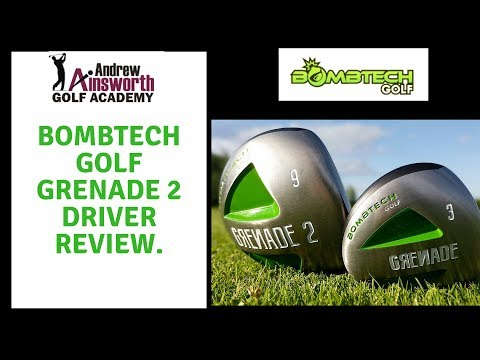 Bombtech Golf Grenade 2 Driver Review.