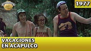 El Chavo   Vacaciones en Acapulco (Completo)