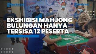 Ekshibisi Mahjong Bulungan Kini Hanya Tersisa 12 Peserta dari Total 24 Orang yang Mengikuti