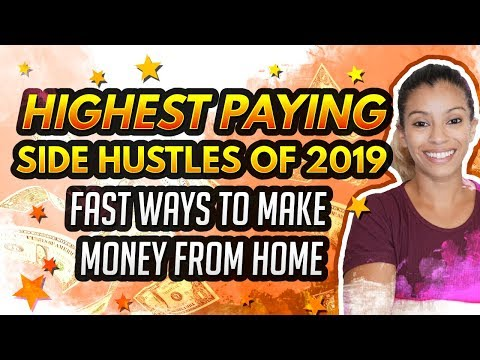 🙌🏼Highest Paying Side Hustles of 2019 – Ways To Make Money From Home