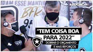 Botafogo quer dobrar orçamento e mais reforços em 2022: 'Tem coisa boa para o ano que vem' 🙏🏽🔥