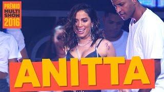 Grandes Sucessos | Anitta | Prêmio Multishow 2016