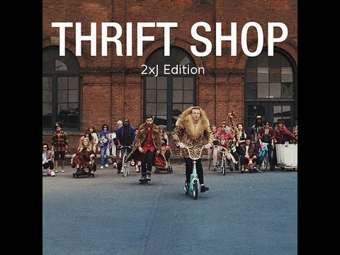 Macklemore- Thrift Shop (2XJ Cover)