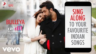 Bulleya - Ae Dil Hai Mushkil |Official Bollywood Lyrics|Shilpa