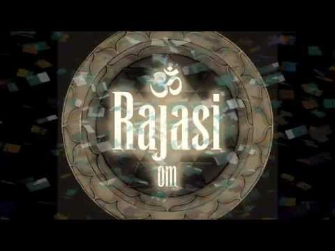 Rajasi - Making of Om