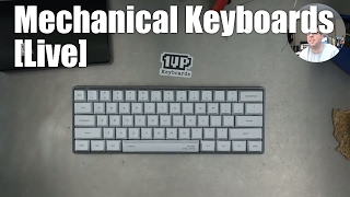 Mechanical Keyboards LIVE! - Build a Universal 60% keyboard (with 67g Zealio switches)