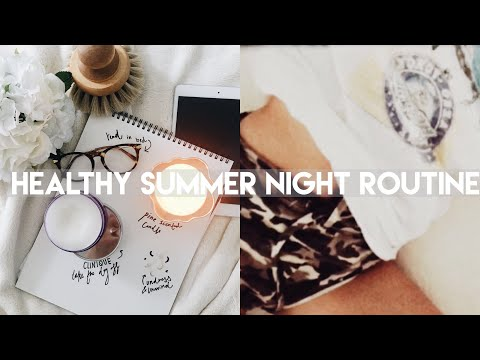 Summer Night Routine 2018 | Healthy & Aesthetic