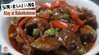SINARSAHANG ATAY at BALUNBALUNAN | Chicken Liver and Gizzards in Sauce ~ Chicken Dinner