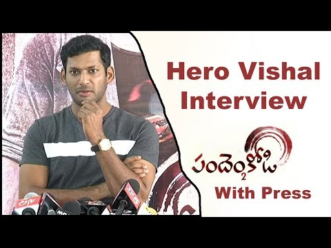 vishal-interview-with-press-about-pandhem-kodi