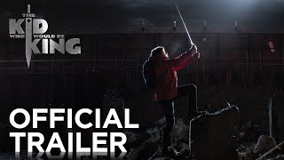 The Kid Who Would Be King - Official Trailer