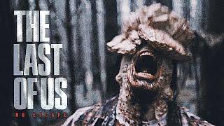 The Last of Us - No Escape (Live Action Film)