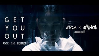 Get You Out [JOOX Exclusive] - Atom x Maiyarap「Teaser」