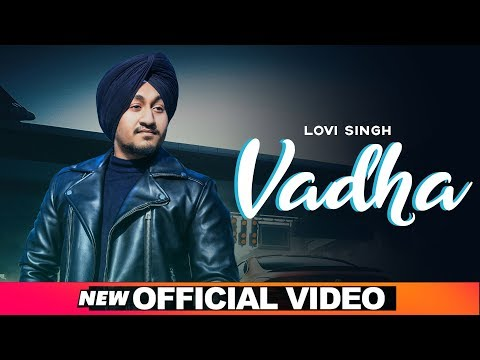 Vadha (Official Video) | Lovi Singh | Desi Crew | Latest Punjabi Songs 2019 | Speed Records