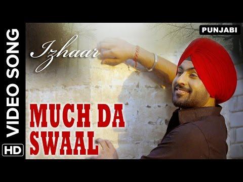 Much Da Swaal  Hart Singh