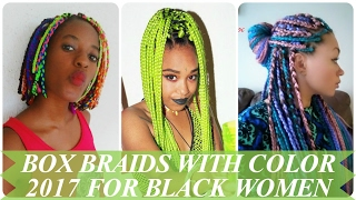 Box Braids With Color 2017 For Black & African American Women