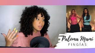 Paloma Mami - Fingías (Official Video) | esto no es una reacción