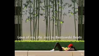 Love of My Life inst by Beatowski Beats