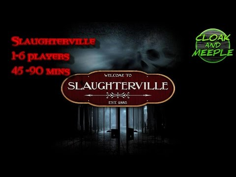 Cloak and Meeple Slaughterville preview