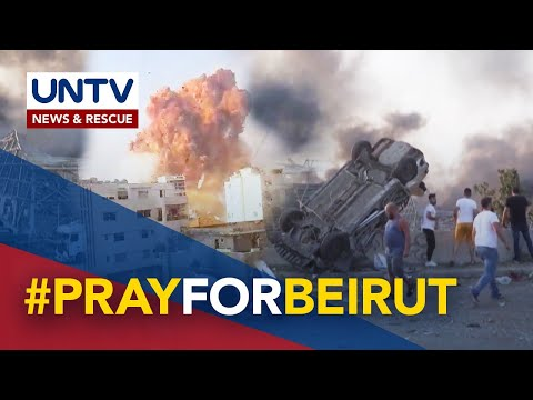 [UNTV]  Two massive  explosions rip through Beirut, Lebanon