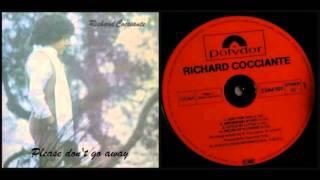Richard Cocciante - Please don't go away (Non andartene via)