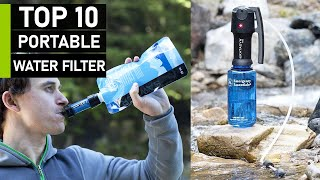Top 10 Best Portable Water Filters & Purifiers for Backpacking & Survival