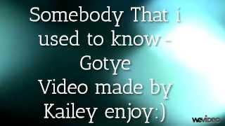 Somebody that i used to know-Gotye Lyrics