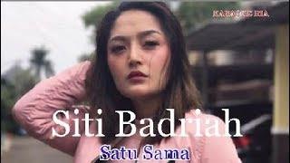 Gambar cover Karaoke Dangdut Populer | Siti Badriah ~ Satu Sama