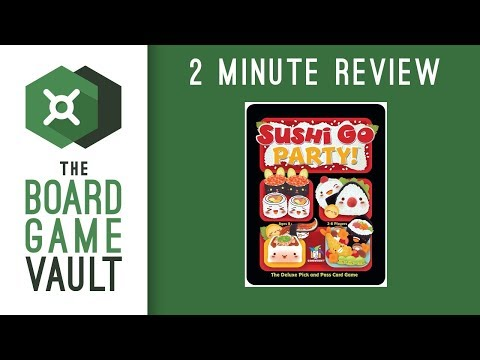 Sushi Go Party! - 2 Minute Review