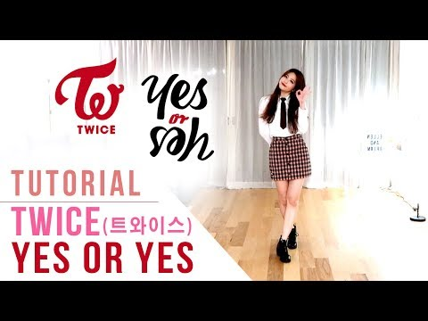 TWICE - YES Or YES Dance Tutorial (Mirrored + Explanation) | Ellen And Brian