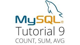 MySQL tutorial 9 - Count, Sum and Average