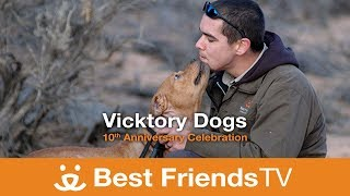 Best Friends TV Episode 20: Vicktory Dogs: 10th Anniversary Celebration