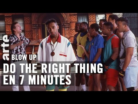 Do the right thing en 7 minutes - Blow Up - ARTE