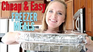 TWO CHEAP & EASY FREEZER MEALS | MAKE AHEAD MEALS