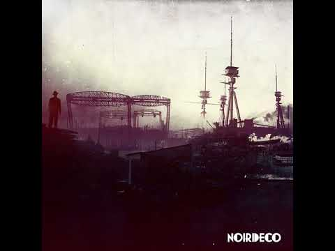 Noir Deco - 21 - Charged and Ready - Noir Deco (2014)
