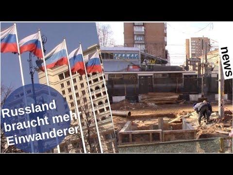 Russland braucht mehr Einwanderung [Video]