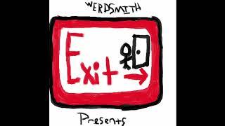 """Werdsmith - """"Exit"""""""