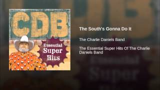 The South's Gonna Do It