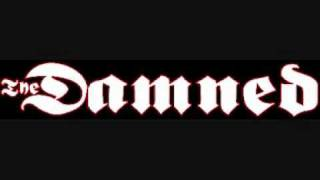 The Damned ~ Would You