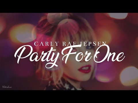 Carly Rae Jepsen - Party For One (Lyrics)