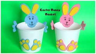 DIY Easter Bunny Basket | Paper Cup Craft Idea | DIY Easter Crafts For Kids
