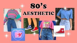 ⭐︎80's 𝑨𝒆𝒔𝒕𝒉𝒆𝒕𝒊𝒄 ⭐︎ // Finding Your Aesthetic #26