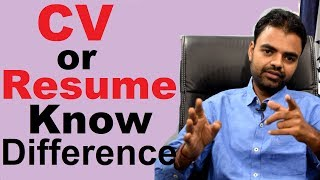 Difference Between CV and Resume or BioData, Tips for Creating Perfect CV or Resume in Hindi