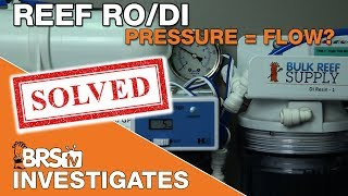 How does pressure effect TDS rejection from my RO Membrane? | BRStv Investigates