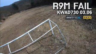 R9M Fail / Astro X5 Johnny Edition Fpvfreestyle / Kwad730 / Gopro7