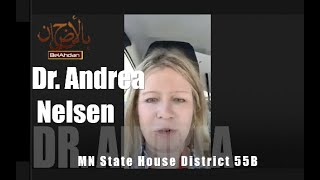 Dr.  Andrea Nelsen, Why I'm Running for MN District.  55B