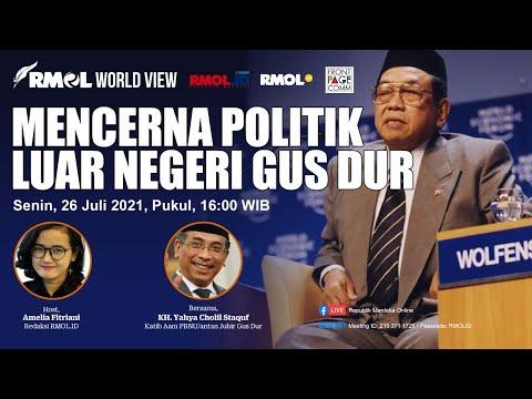 RMOL World View • Mencerna Politik Luar Negeri Gus Dur