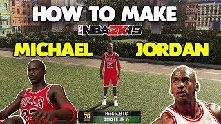 HOW TO MAKE MICHAEL JORDAN IN NBA 2K19🔥(MYPLAYER TUTORIAL)