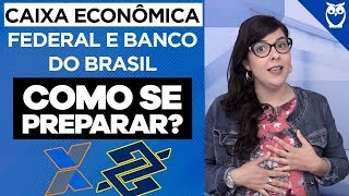 Concursos Bancários: Caixa Econômica Federal e Banco do Brasil
