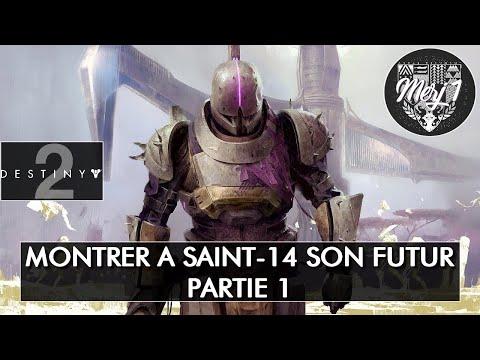 DESTINY 2 [FR] - MONTER A SAINT-14 SON FUTUR - PARTIE 1 (Live Twitch)