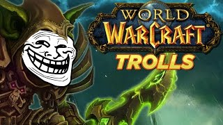 Top 10 World of Warcraft Trolls Moments